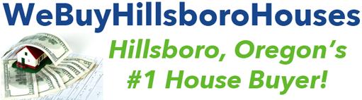 We Buy Hillsboro Houses